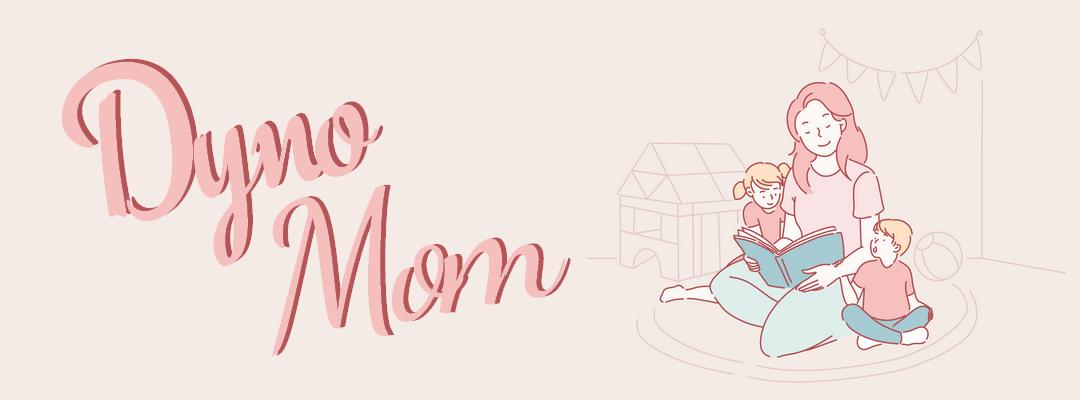 Dyno Mom